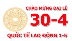 THÔNG BÁO : Lịch nghỉ LỄ 30/04 và QUỐC TẾ LAO ĐỘNG 01/05